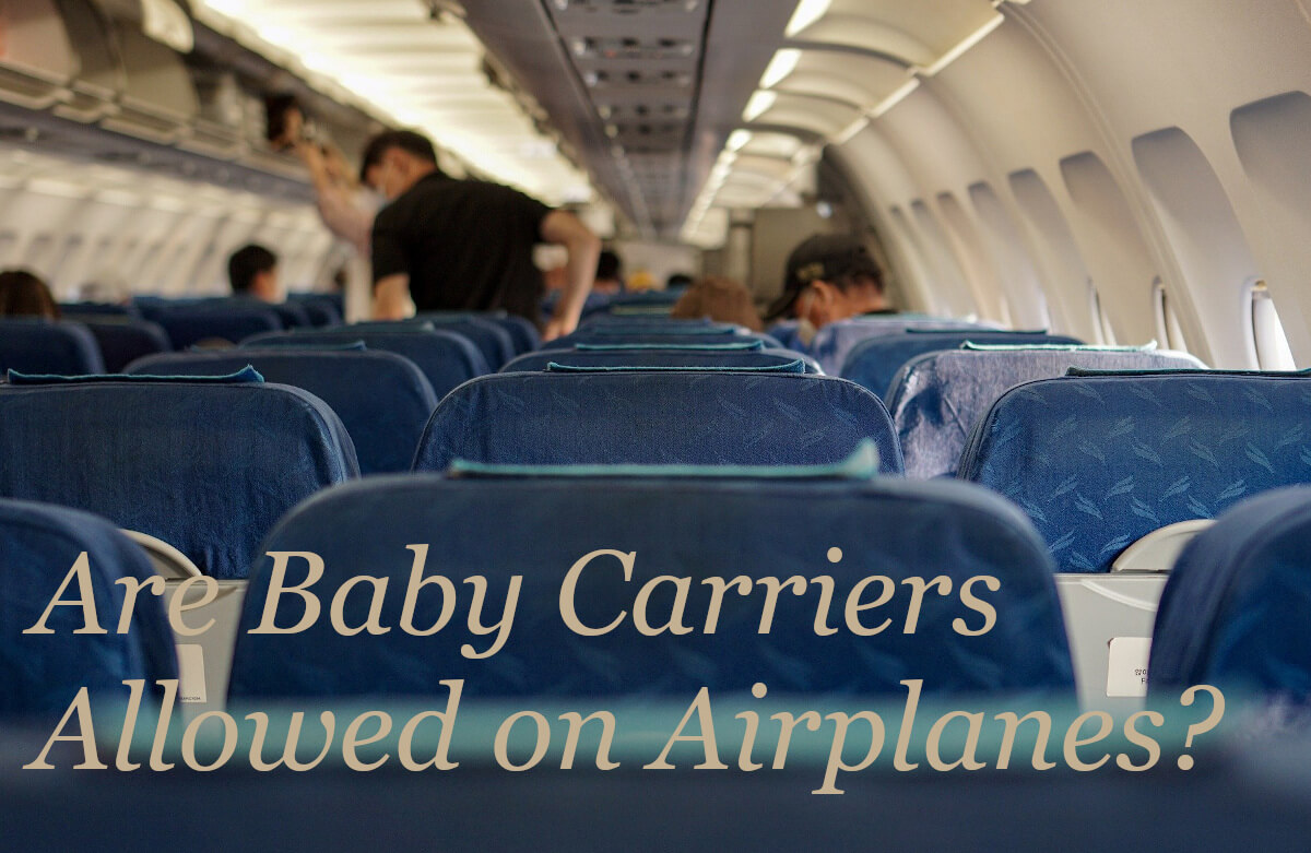 Are Baby Carriers Allowed on Airplanes?